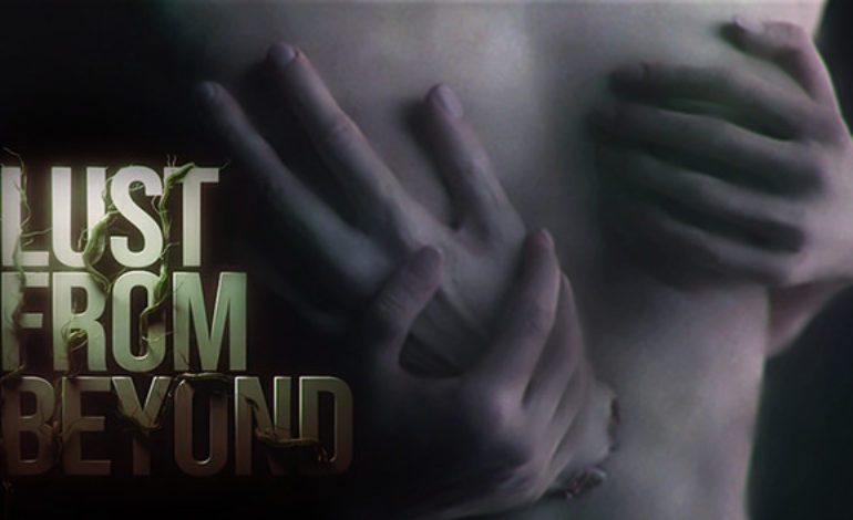 Lust From Beyond Review