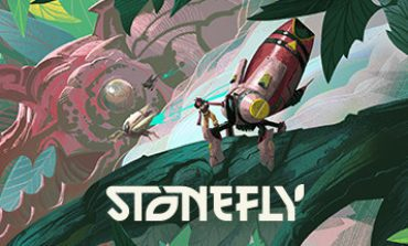 Upcoming Chill Action-Adventure Game, Stonefly, Coming This Summer