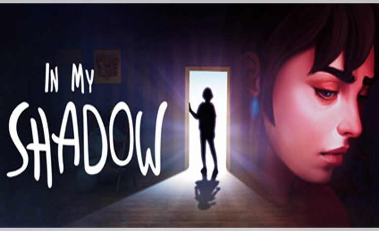 In My Shadow Review