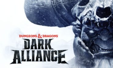 More To Come In Dungeons And Dragons: Dark Alliance
