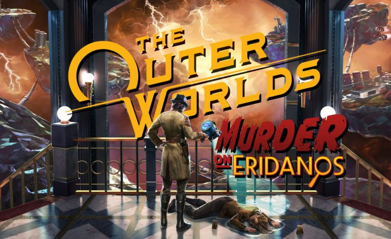 The Outer Worlds: Murder on Eridanos Review