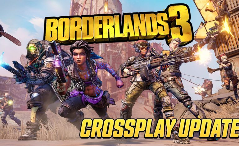 New Borderlands 3 Update – Crossplay, Level Cap Increase, And More