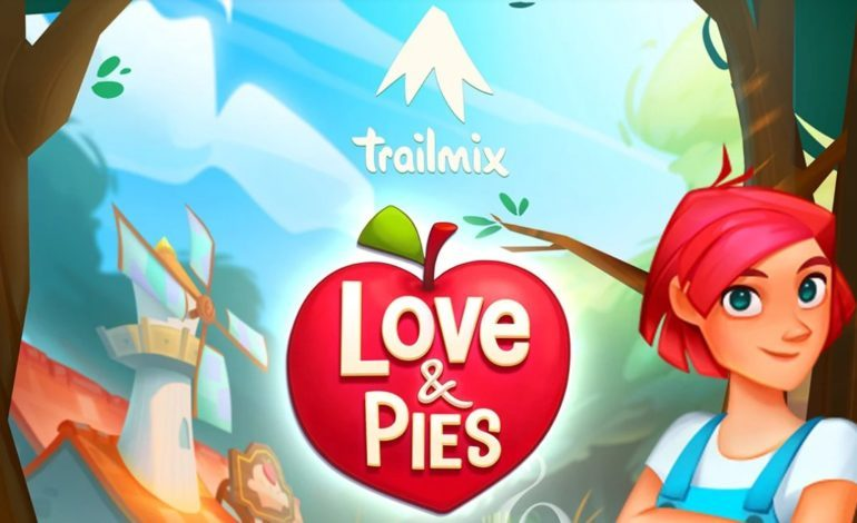 The New Match and Merge Mobile Game, Love and Pies, is Now Available
