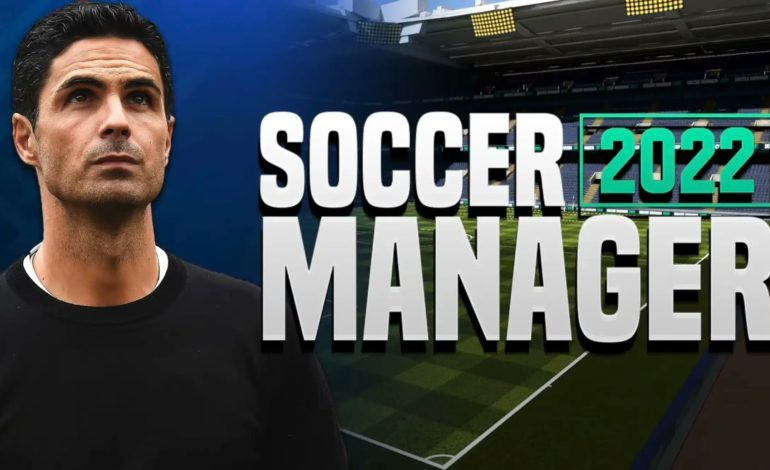 Soccer Manager 2022 Is Now Available To Play On Mobile Devices
